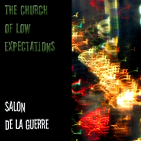 The Church of Low Expectations (2)